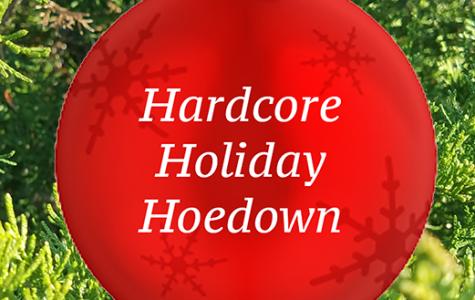Hardcore Holiday Hoedown
